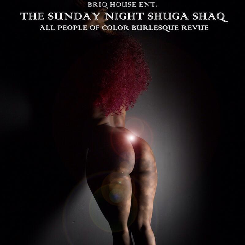 The Sunday Night Shuga Shaq - Briq House Entertainment